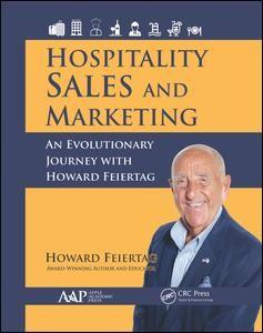 Hospitality Sales and Marketing: An Evolutionary Journey with Howard Feiertag