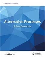 Alternative Processes: A Few Essentials FreeBook