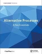 Alternative Processes: A Few Essentials FreeBook