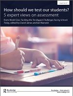 How Should We Test Our Students? 5 Expert Views on Assessment