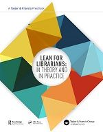 Lean for Librarians: in Theory and in Practice