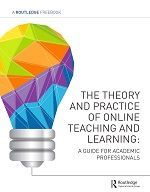 The Theory and Practice of Online Teaching and Learning FreeBook