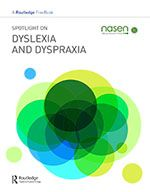 Spotlight on Dyslexia and Dyspraxia: A Routledge and nasen FreeBook
