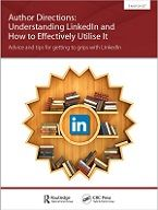 Author Directions: Understanding LinkedIn and How to Effectively Utilise It