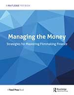 Managing the Money: Strategies for Mastering Filmmaking Finance