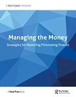 Managing the Money: Strategies for Mastering Filmmaking Finance FreeBook