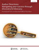 Author Directions | Navigating your success through Discovery & Advocacy: Promotional Tactics to Raise the Profile of Your Book