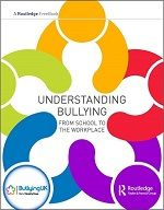 Understanding Bullying: From School to the Workplace FreeBook