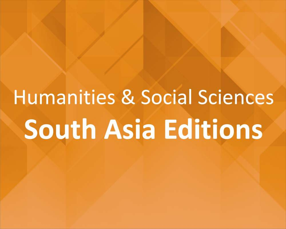 Humanities and Social Sciences - South Asia Editions