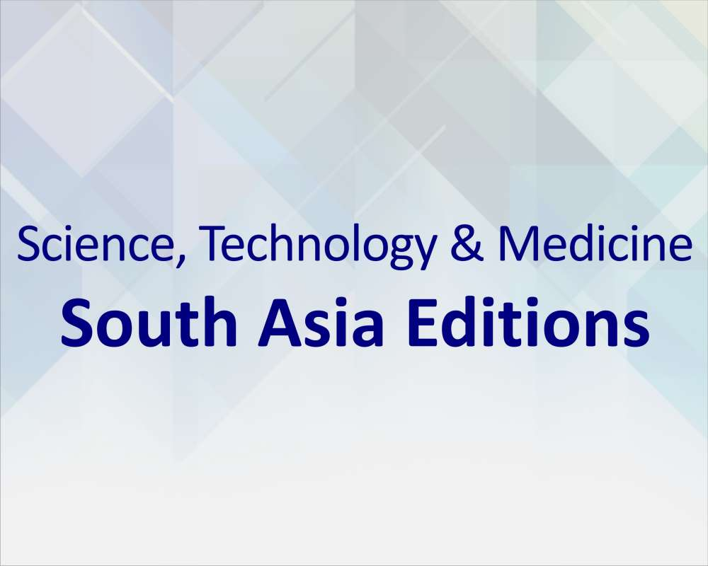 Science, Technology and Medicine - South Asia Editions